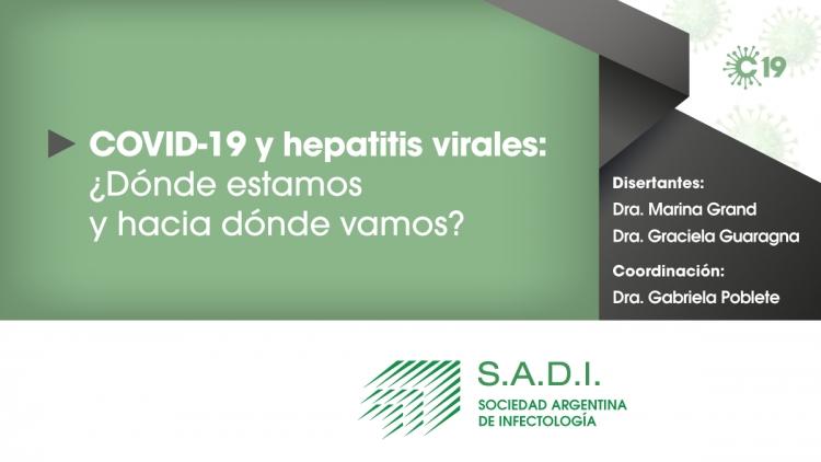 COVID-19 y hepatitis virales: ¿Dónde estamos y hacia dónde vamos?