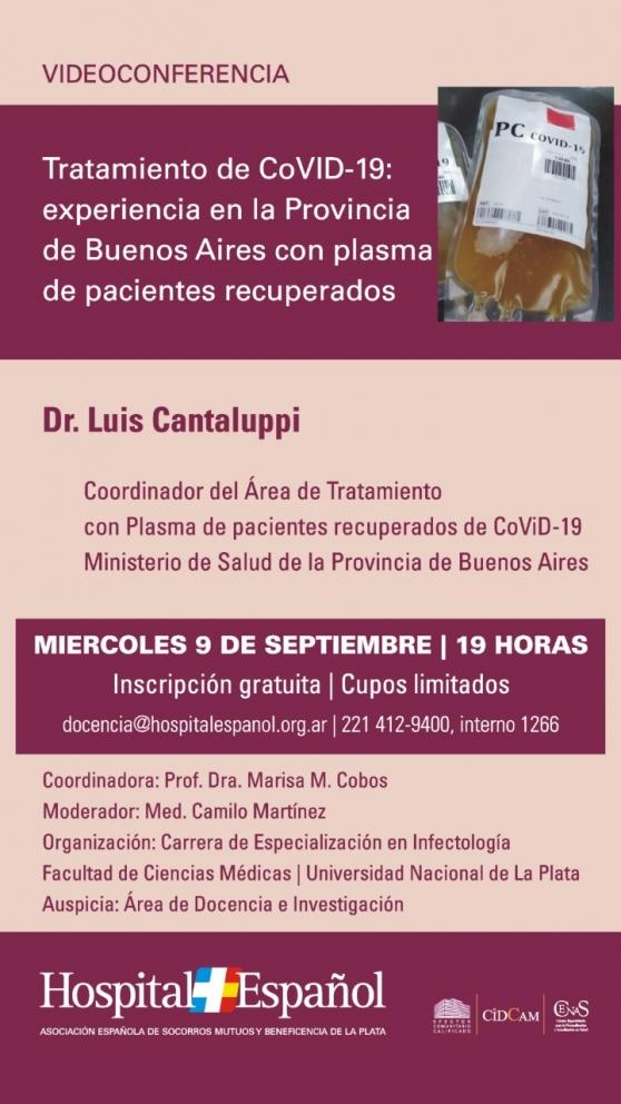 Videoconferencia: Tratamiento de CoVID-19: experiencia en la provincia de Buenos Aires con plasma de paciente recuperados