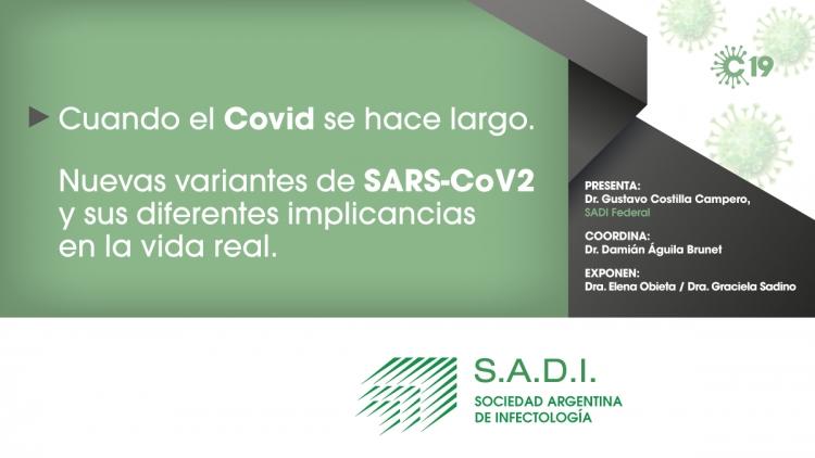 Cuando el COVID se hace largo. Nuevas variantes de SARS-CoV2 y sus diferentes implicancias en la vida real.
