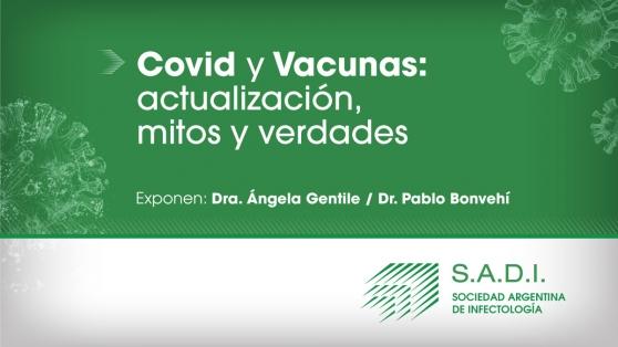 Webinar - Covid y vacunas: Actualización, mitos y verdades