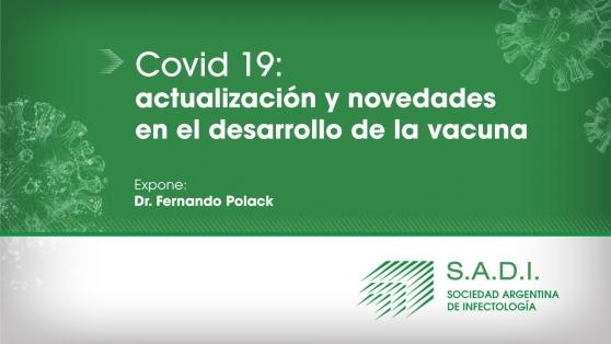 Webinar - Covid-19.  Actualización y novedades en el desarrollo de la vacuna