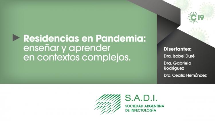 Residencias en pandemia: enseñar y aprender en contextos complejos.