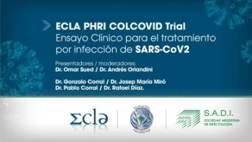 Webinar - ECLA PHRI COLCOVID Trial. Ensayo clínico para el tratamiento por infección de SARS-CoV2