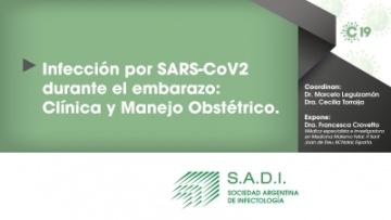 Infección por SARS-COV 2 durante el embarazo: Clínica y Manejo Obstétrico.