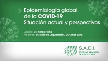 Webinar - Epidemiología global de la Covid-19. Situación Actual y perspectivas