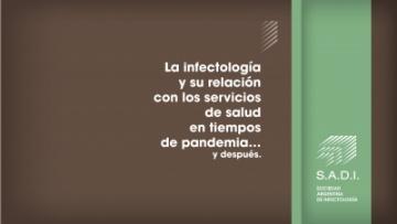 La infectología y su relación con los servicios de salud en tiempos de pandemia… y después