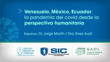 Webinar - Venezuela, México y Ecuador. La pandemia desde la perspectiva humanitaria.