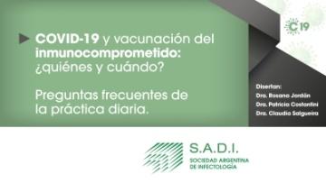 COVID-19 y vacunación del inmunocomprometido: ¿Quiénes y cuándo?